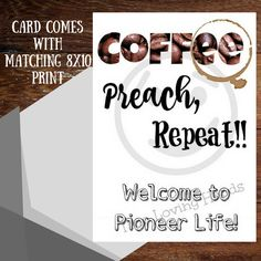 Coffee preach repeat welcome to pioneer life, new pioneer gift, 8x10 instant download, Jehovah's Witness gift, jw pioneer, jw gift by twolovinghands on Etsy