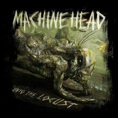 Machine Head: Unto the Locust | Album Reviews | Pitchfork