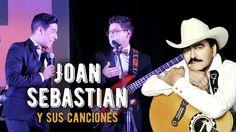 Joan Sebastian y sus canciones - Los Tres Tristes Tigres