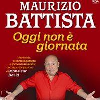 28, 29 marzo 2013 - Maurizio Battista con Oggi non è giornata al Teatro Nuovo Milano.