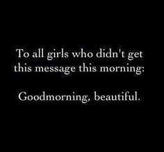 I have been up for awhile but I have not said, Good Morning Beautiful's!!!