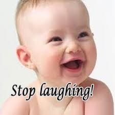 Stop Laughing ! Baby Comment