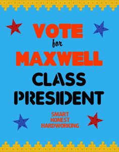 Make a School Election Poster | Vote for Me Class President Poster ...