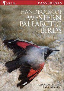 Handbook of Western Palearctic Birds: Passerines: A Photographic Guide: Amazon.co.uk: Hadoram Shirihai, Lars Svensson: Books