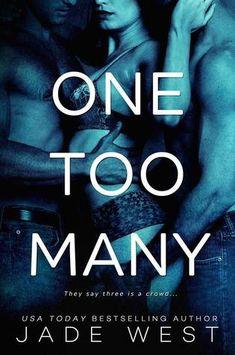 One Too Many by Jade West Reviewed By Beckie Bookworm. https://www.facebook.com/beckiebookworm/ www.beckiebookworm.com