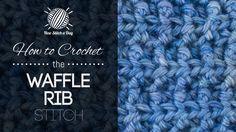 How to Crochet the Waffle Rib Stitch