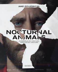 Movie poster for Nocturnal Animals featuring Jake Gyllenhaal