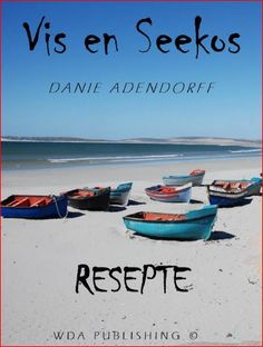 Vis en Seekos - $3.25 Beaches In The World, Most Beautiful Beaches, South Africa, Recipe Books, Country, Rural Area, Country Music