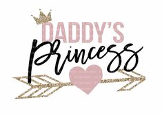 Baby Quotes Girl Princesses Products 58 Ideas For 2019 Daddys Little Princess, Daddys Little Girls, Baby Princess, Daddys Girl, Princess Room, Baby Baby, Baby Svg, Daddy's Little Girl Quotes, Baby Girl Quotes
