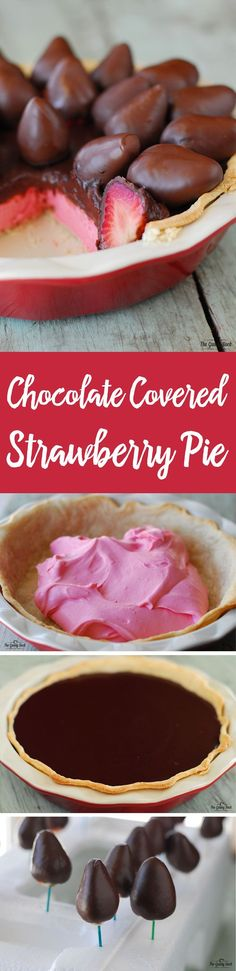 A Chocolate Covered Strawberry Pie is the perfect way to celebrate! This recipe includes strawberry silk, chocolate ganache and chocolate covered strawberries.