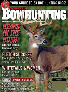 bow hunting.  One of my favorite magazines