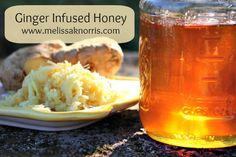 Benefits of ginger, plus how to make ginger infused honey http://melissaknorris.com/2013/10/16/howandwhytomakegingerinfusedhoney/ Know how to treat common maladies with this simple herbal treatment