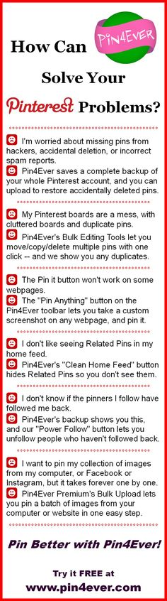 How can Pin4Ever solve your Pinterest problems? Try it FREE today and see for yourself! Pin4Ever has saved, edited and uploaded over 52 million pins for our customers since September 2012. www.pin4ever.com