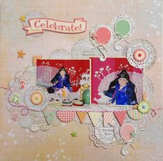 "Baby Scrapbooking _ Celebrate! Prima paper ""Fairy"", October Afternoon Chipboard ""Cakewalk"", My son's First Birthday Party!!"