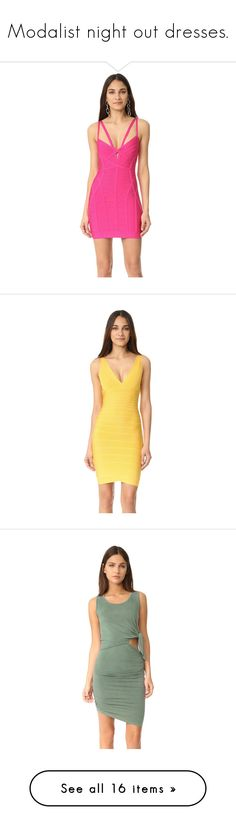 """""""Modalist night out dresses."""" by crazygirlandproud ❤ liked on Polyvore featuring dresses, herve leger dress, slimming dresses, bandage dress, pink mini dress, sleeveless jersey, yellow jersey, short yellow dress, v neck cocktail dress and v neck jersey"""