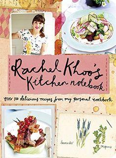 Rachel Khoo's Kitchen Notebook by Rachel Khoo