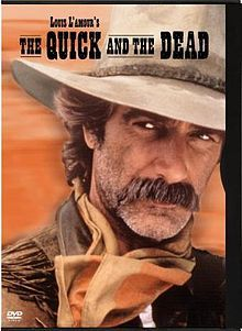 The Quick and the Dead (1987 film) - *My pa se all time favourite!! <3
