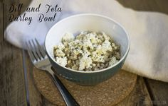 Easy Dill and Feta Barley Bowl
