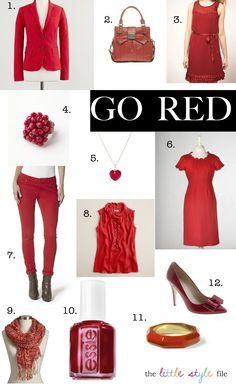 Ladies: Dig up those red outfits and accessories! February 1, 2013 is Go Red For Women Day! Here are 12 stylish ways to go red for women. #WearRedDay