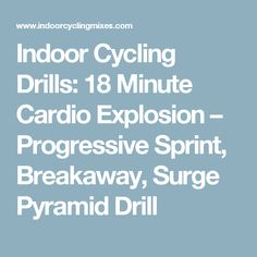 Indoor Cycling Drills: 18 Minute Cardio Explosion - Progressive Sprint, Breakaway, Surge Pyramid Drill - Indoor Cycling Teaching Ideas and Music Mixes Spin Class Routine, Spin Playlist, Cycling Workout, Bike Workouts, Spin Instructor, Spinning Workout, Indoor Cycling, Workout Music, Cardio
