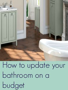 How to update your bathroom on a budget