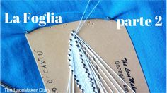 Tombolo Tutorial | La Foglia Canturina - Parte 2 Chainsmokers Closer, Bobbin Lace Patterns, Lacemaking, Lace Heart, Lace Jewelry, Lace Detail, Tatting, Youtube, Stitch