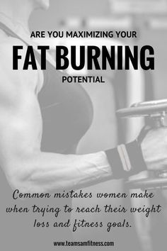 Are you maximizing your fat burning potential or are you making these 2 common mistakes? http://www.teamsamfitness.com/2017/01/09/are-you-maximizing-your-fat-burning-potential/