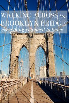 Everything You Need to know About Walking the Brooklyn Bridge