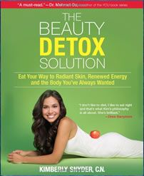 Beauty Detox Solution: Kimberly Snyder. #everydiet
