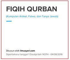 Download Pdf Ebook (BAGUS) FIQIH QURBAN : KUMPULAN ARTIKEL FATWA DAN TANYA JAWAB  Link untuk Download:http://bit.ly/2b688LJ Ukuran file : 785KB   85 Halaman [ Update : 1 Dzulqadah 1437H - 04/08/2016 ]  Penyusun : Tim IlmuSyari.com  Deskripsi singkat : Kumpulan artikel fatwa dan tanya jawab yang membahas seputar fiqih qurban. Bagaimana panduan dan tata cara menyembelih hewan qurban syarat syarat hewan untuk qurban hukum - hukum dan berbagai permasalahan seputar pelaksanaan ibadah qurban…