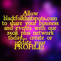 Allow bfhsnetwork.com/main/authorization/signUp?target=http%3A%2F%2Fbfhsnetwork.com%2F%3Fxgi%3D24eplpCFYfYmqZ%26xgkc%3D1 to share your business and events with our 250k plus network today... create or update your PROFILE!   #blackbiz #blackbusiness #urbanevents #supportblackbusiness #blackwallstreet #teamBFHS #powernomics #supportblackbiz #sbbtv #notonedime #blackfriday #blackbusinessmatters #blackdollars #buyblackmovement #blackamerica #marcusgarvey #racetogether #empire  Tag a black busine...