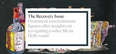 Prominent entertainment figures offer insights on navigating a sober life in Hollywood Sober Life, In Hollywood, Recovery, Insight, Entertaining, Frame, Lifestyle, Picture Frame, Survival Tips