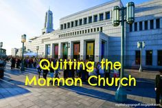Quitting the Mormon Church
