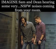 Sam: Is she.in pain? Dean: Sammy, I've had a lot of girls make that noise. Trust me, she's enjoying this. Supernatural Fanfiction, Supernatural Outfits, Supernatural Fan Art, Supernatural Imagines, Supernatural Beings, Supernatural Playlist, Fine Boys, Dean Winchester, Good Looking Men