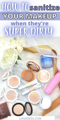 Keeping your makeup products clean is so important! Bacteria forms on makeup whether we like it or not, so we must sanitize them! Never sanitized makeup before? This post is for you! Learn how to sanitize makeup products in this complete guide. #makeup #sanitization #beauty #cleaning Best Drugstore Makeup, Makeup Dupes, Eyeshadow Makeup, Best Makeup Products, Makeup Hacks, Beauty Products, Makeup For Older Women, Makeup For Teens, Makeup Must Haves