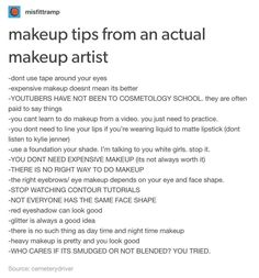 As someone who doesn't wear make up, I find it amusing that I'm almost at the same level as my mom(who's been doing makeup since long before I was born. Maybe start of middle school) in doing someone else's make up XD Makeup Inspo, Makeup Inspiration, Makeup Tips, Makeup Artist Tips, Makeup Ideas, Makeup Artist Quotes, Freelance Makeup Artist, Makeup Lessons, Makeup Artistry