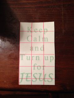 6x4 turn up for Jesus decal! Green!! $8.00 5x3 $4.00 green