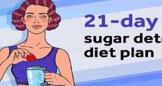 Our body needs sugar to work properly, but when we consume it in huge amounts, they may cause different disorders and disease. If you want to protect your health and at the same time lose your extra weight, you should detox your body from sugar