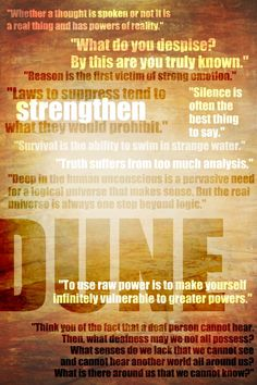 Dune Quotes. You know it's a good book when you keep bookmarks handy and have a word document just for the quotes you find...