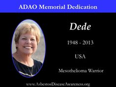 Remembering Dede who lost her courageous mesothelioma battle.
