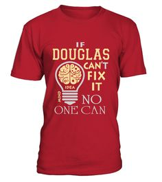 """# douglas can't fix it no one can 0405 .  MORE PRODUCTS FOR YOUR CHOICEShttps://www.teezily.com/stores/douglas-nameSpecial Offer, not available anywhere else!Available in a variety of styles and colorsBuy yours now before it is too late!Secured payment via Visa / Mastercard / Amex / PayPalHow to place an order Choose the model from the drop-down menu Click on """"Buy it now"""" Choose the size and the quantity Add your delivery address and bank details And that's it!"""