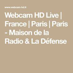 Webcam HD Live | France | Paris | Paris - Maison de la Radio & La Défense