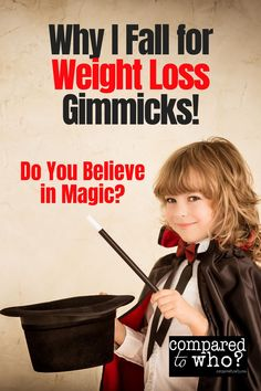 I tell myself I don't believe in magic... until it comes to the dieting pills or next great workout routine. I always fall for these easy solutions, and maybe you do, too. Read more on my blog, Compared to Who? on how to stop falling for these tricks.   #weightloss #christiandiets