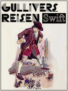 Jonathan Swift: Gullivers Reisen: Überarbeitete Altfassung