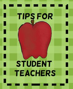 Teach123 - tips for teaching elementary school: Tips for Student Teachers