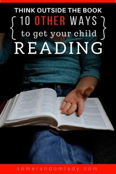 Ten ideas to get your child reading when he downright refuses. If you've got a struggling or reluctant reader, this one is for you.