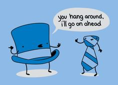 Hang around - to pass time or stay aimlessly.