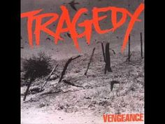 Tragedy - Vengeance ( Full Album 38.50 minutes)