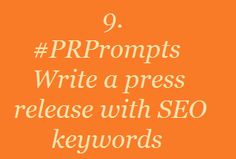 #PRPrompts: Write a press release with SEO keywords