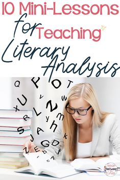 10 Mini-Lessons for Teaching Literary Analysis — Teach BeTween the Lines Middle School Reading, Middle School English, Literary Essay, Essay Writing, Language Arts, English Language, Ap English, 6th Grade Ela, English Classroom